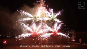 Fireworks for the Fiestas del Quito, Ecuador | ©Angela Drake / Not Your Average American